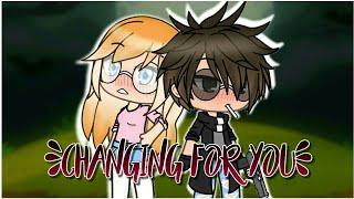 Changing For You (Gacha Life Mini Movie)
