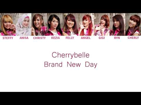 Cherrybelle - Brand New Day Lyrics [ Color Coded English / Indo ]