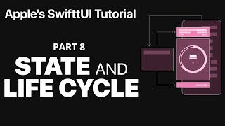 Managing State and Life Cycle - Following Apple's SwiftUI tutorial PART 8
