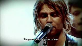 Hillsong United - The Time Has Come - With Subtitles/Lyrics - HD Version