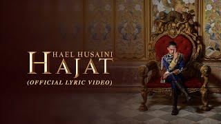 Hael Husaini   Hajat [Official Lyric Video]