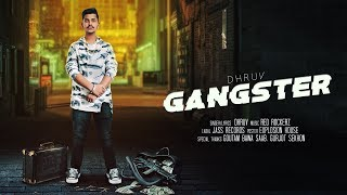 GANGSTER | ( Full Song) |  DHRUV | RED ROCKERZ | New Punjabi Songs 2019 | Latest Punjabi Songs 2019