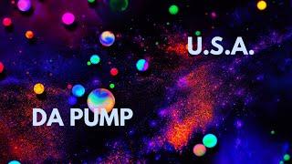 U.S.A. - DA PUMP | Lyrics Video