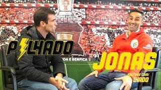 "JONAS: ""VIREI ÍDOLO E TORCEDOR DO BENFICA"" | PILHADO"
