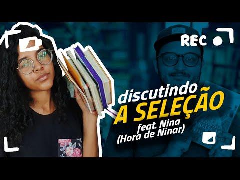 Discutindo A SELEÇÃO, feat. Nina (Hora de Ninar)