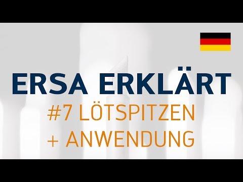 Ersa erklärt #7 – Lötspitzen + Anwendung