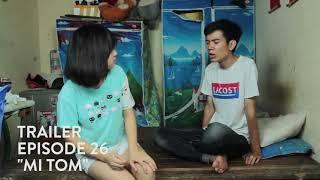 [Trailer] SVM Mì Tôm - Tập 26: Bí mật của Tiên ( Phần 2)