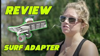 WATERBORNE SKATEBOARDS | Surfers Review The Surf Adapter