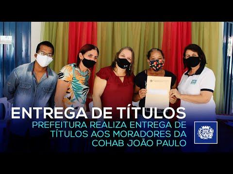 ENTREGA DE TÍTULOS PARA MORADORES DA COHAB JOÃO PAULO