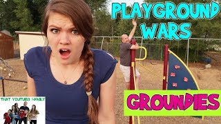 GROUNDIES   PLAYGROUND WARS  That YouTub3 Family