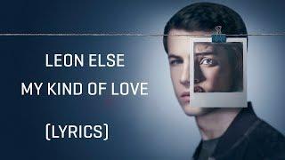 Leon Else – My Kind Of Love (Lyrics)