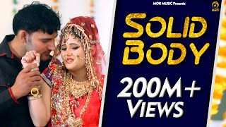 हरियाणवी love Song SOLID BODY Ajay Hooda & Anjali II New Haryanvi song of 2015