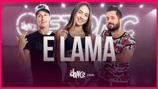 É Lama   Parangolé | FitDance TV (Coreografia) Dance Video