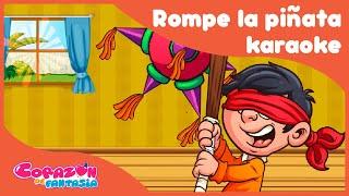 Rompe la piñata Karaoke - canciones infantiles / Corazón de Fantasía