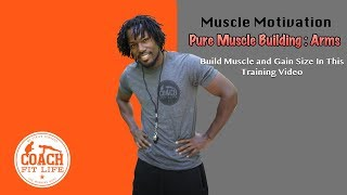 Muscle Motivator | Pure Muscle Building Training | Arm Workout
