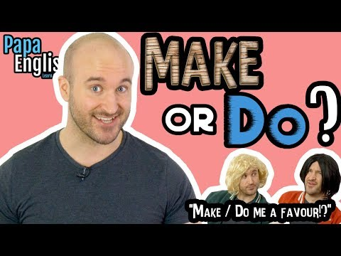 MAKE or DO? Learn English