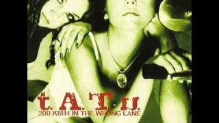 t.A.T.u. - All The Things She Said