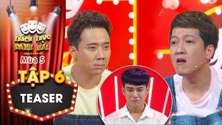Thách thức danh hài 5 Teaser tập 6: Trấn Thành, Trường Giang nặng lời khiến thí sinh khóc sướt mướt?