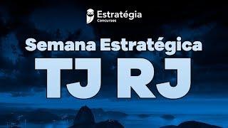 Semana Estratégica TJ RJ