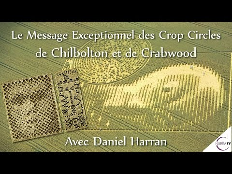 «Le Message Exceptionnel Des Crop Circles De Chilbolton Et Crabwood» Avec Daniel Harran - NURÉA TV Mp3