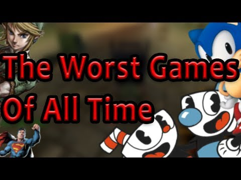 The Worst Games Of All Time
