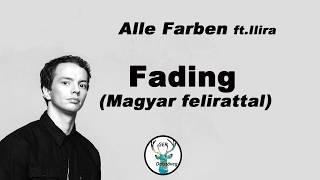 ALLE FARBEN   FADING Magyar Felirattal  Dalszöveggel