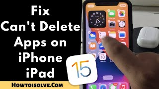 5 Fixes Cant Delete Apps on iPhone, iPad -iOS 14, iPadOS 14