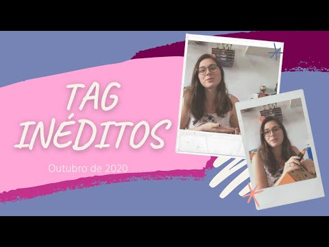 TAG INÉDITOS - UNBOXING OUTUBRO
