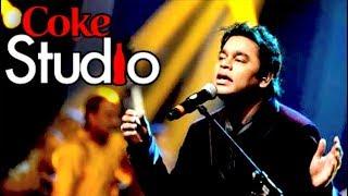 Aaj Jaane Ki Zid Na Karo   AR Rahman - Coke Studio