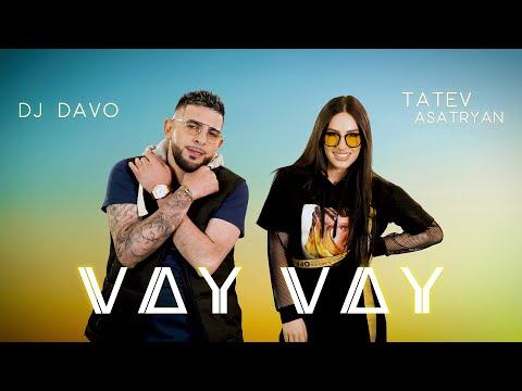 Տաթև Ասատրյան & DJ Դավո - Վայ վայ