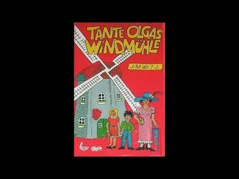 Tante Olgas Windmühle - Hörspiel