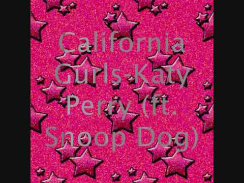 California Gurls-Katy Perry (feat. Snoop Dogg) Lyrics