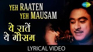 Yeh Raaten Yeh Mausam with lyrics| येह रातें