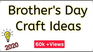 2 Brothers Day Easy Craft Ideas | Handmade Paper Crafts | DIY | Craftz Talent