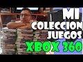 Mi Coleccion De Juegos Xbox 360 Parte 1