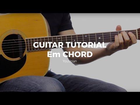 Guitar Tutorial - Em Chord