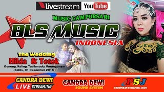 LIVE CDTV // BLS MUSIC // Geneng, 01 Des 2018 // CANDRA DEWI GROUP (Sound & Multimedia)