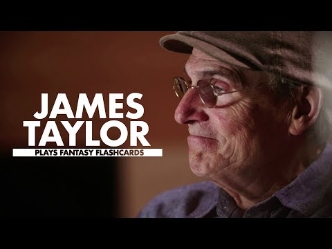 """Fantasy Flashcards"" with James Taylor"