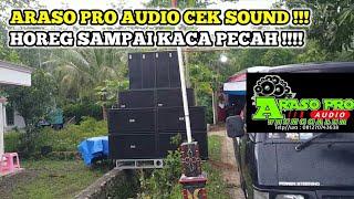 LOADING ARASO PRO AUDIO LANGSUNG CEK SOUND PAKAI DJ ANDALAN BREWOG !! HOREG SAMPAI KACA PECAH !!!!