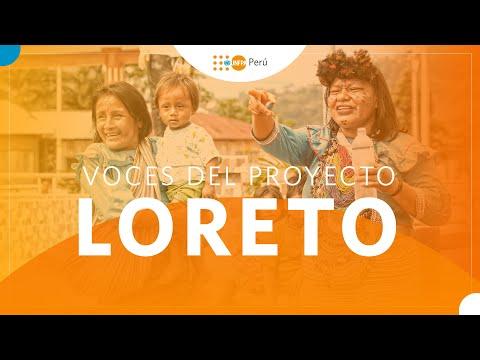 Voces del proyecto - Loreto