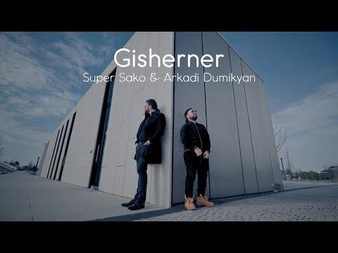 Super Sako & Arkadi Dumikyan - Gisherner