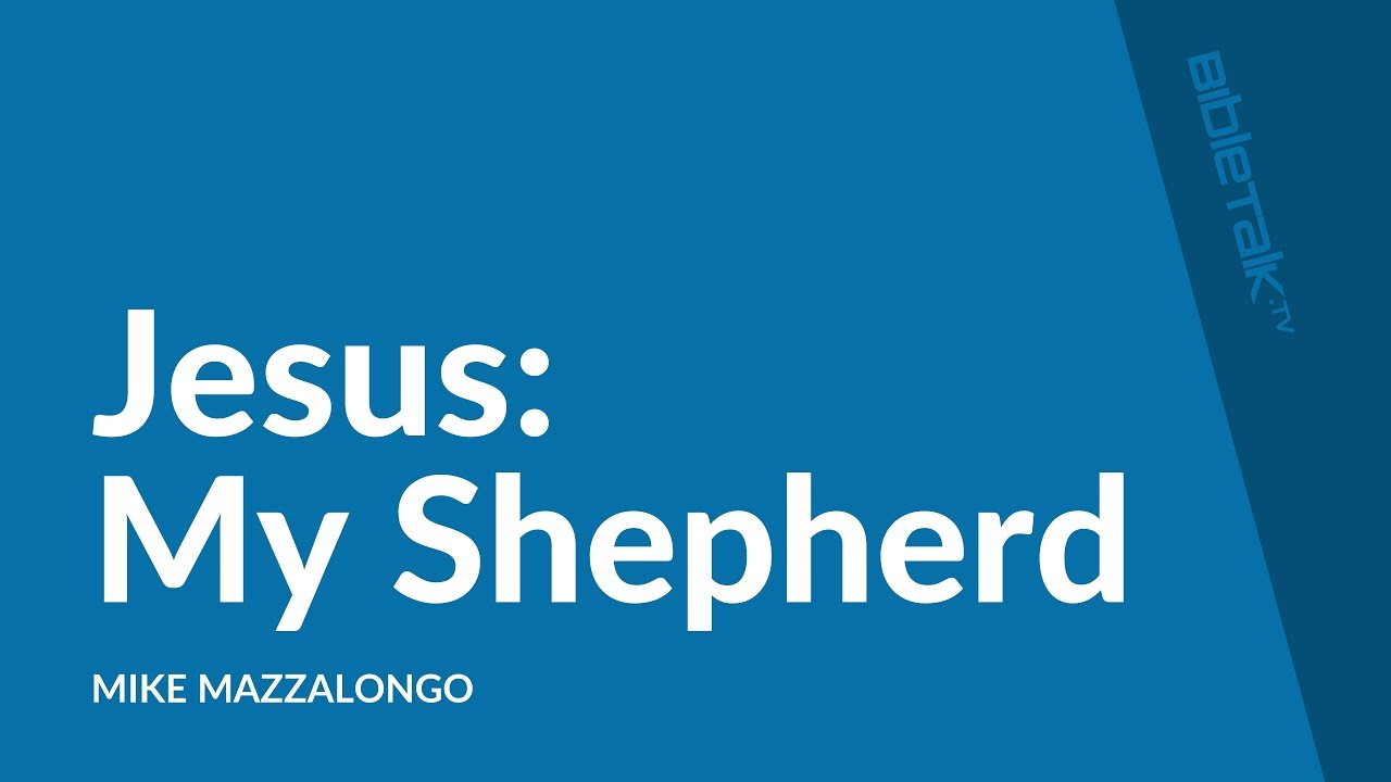 Jesus: My Shepherd