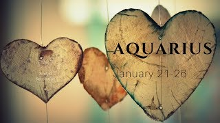 The TRUTH Comes Out, AQUARIUS Jan 21-26