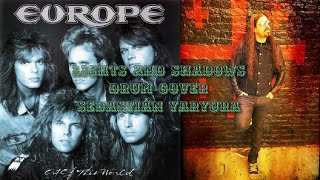 Europe - Lights And Shadows // Drum Cover - Sebastián Yaryura