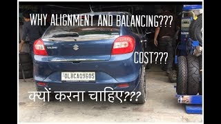 Car Alignment and Balancing | Benefits of Alignment and Balancing | Why Balancing and Alignment.