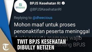 Twit Suruh Orang Meninggal Datang ke Kantor, Akun BPJS Kesehatan Dibully Netizen