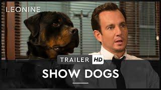 Show Dogs - Agenten auf vier Pfoten Film Trailer