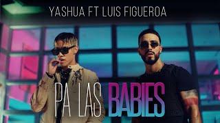 Pa Las Babies - Yashua (Video)