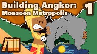 Building Angkor - Monsoon Metropolis - Extra History - #1