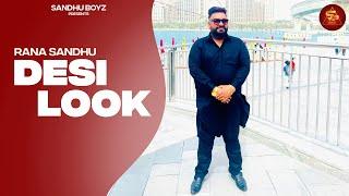 Desi Look  Rana Sandhu